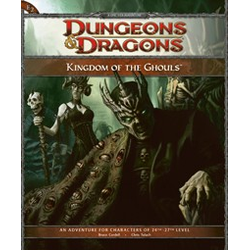 D&D 4.0: Kingdom of the Ghouls
