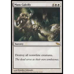 Magic löskort: Shadowmoor Mass Calcify
