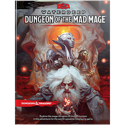 D&D 5.0: Waterdeep - Dungeon of the Mad Mage
