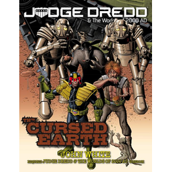Judge Dredd RPG: The Cursed Earth (Soft Cover)
