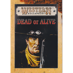 Western: Dead or Alive