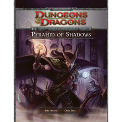 D&D 4.0: Pyramid of Shadows