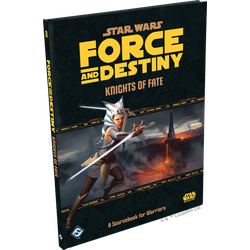 Star Wars: Force and Destiny: Knights of Fate