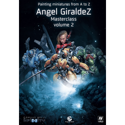 Painting Miniatures from A to Z, Ángel Giráldez Masterclass Volume 2