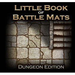 Little Book of Battle Mats - Dungeon Edition