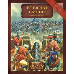 Eternal Empires, Ottomans at War. Supplement for Fields of Glory