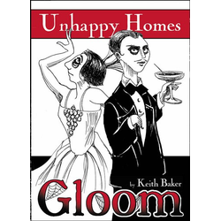 Gloom: Unhappy Homes 2nd Ed