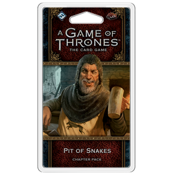 A Game of Thrones LCG (2nd ed): Pit of Snakes