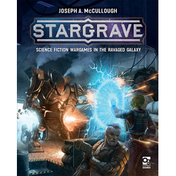 Stargrave - Science Fiction Wargames in the Ravaged Galaxy (Hardcover)