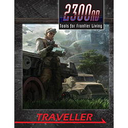 Traveller 2300AD: Tools for Frontier Living