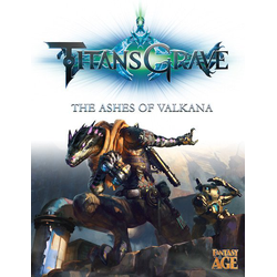 Fantasy Age: TitansGrave - The Ashes of Valkana