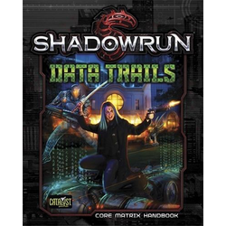 Shadowrun: Data Trails (hardback)