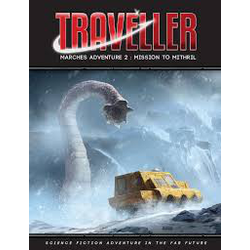 Traveller 4th ed: Mission to Mithril (Marches Adventure 2)