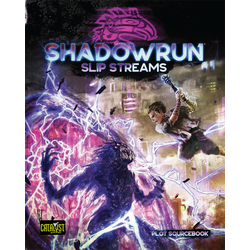 Shadowrun: Slip Streams