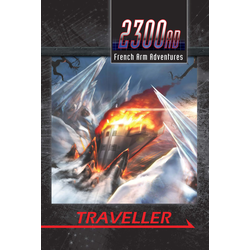 Traveller 2300AD: French Arm Adventures