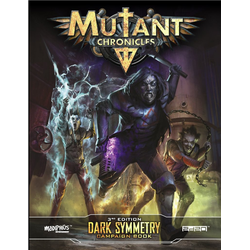 Mutant Chronicles RPG (3rd ed): Dark Symmetry Campaign Book