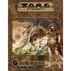 Torg Eternity: Delphi Missions: Living Land