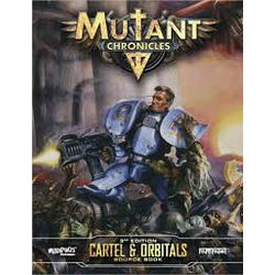 Mutant Chronicles RPG (3rd ed): The Cartel Source Book