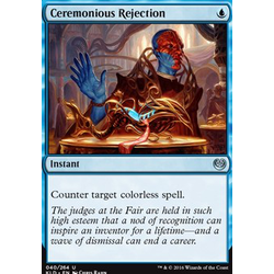 Magic löskort: Kaladesh: Ceremonious Rejection