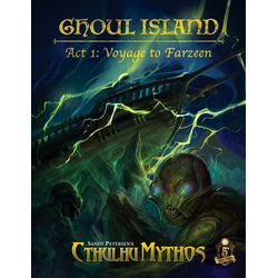 Sandy Petersen's Cthulhu Mythos: Ghoul Island – Act 1, Voyage to Farzeen Review