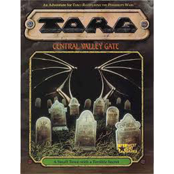 Torg: Central Valley Gate