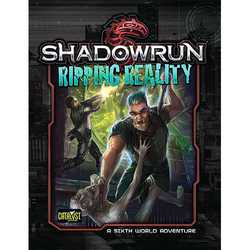 Shadowrun: Denver 3 - Ripping Reality