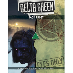 Delta Green: Jack Frost