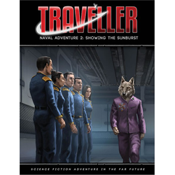 Traveller 4th ed: Showing the Sunburst (Naval Adventure 2)