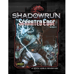 Shadowrun: Denver 1 - Serrated Edge