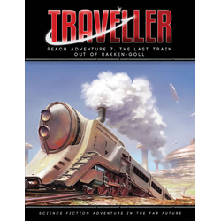 Traveller 4th ed: The Last Train Out of Rakken-Goll